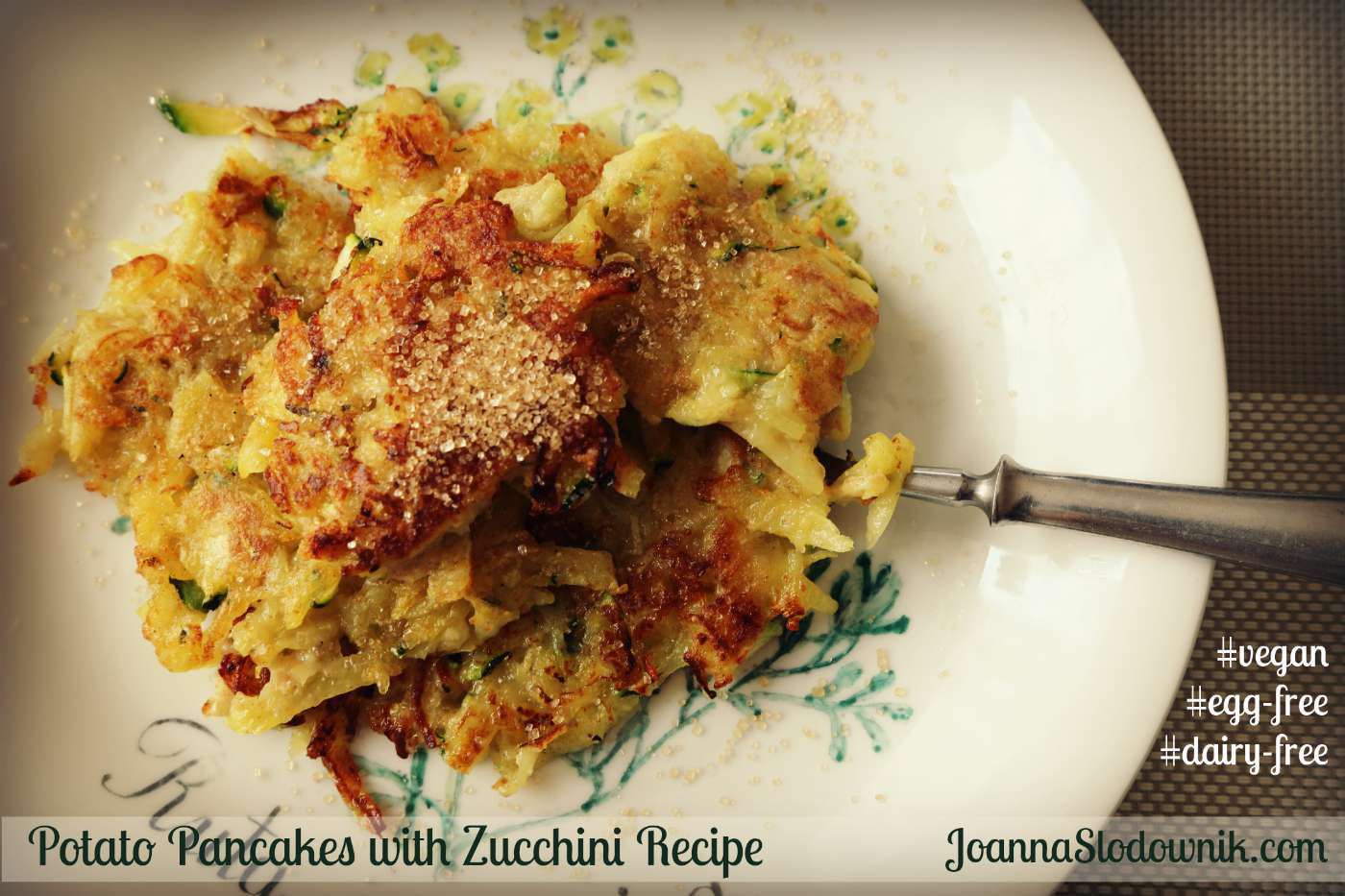Potato Pancakes with Zucchini Recipe. Plus Why I Don't Want to Be NORMAL