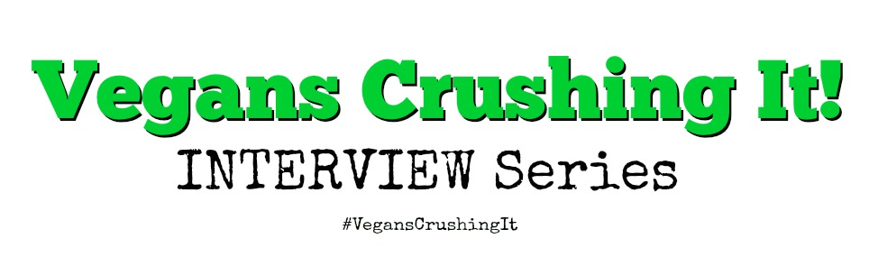 Vegans-CrushingIt-interview2