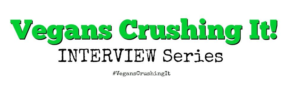 Vegans-CrushingIt-interview2